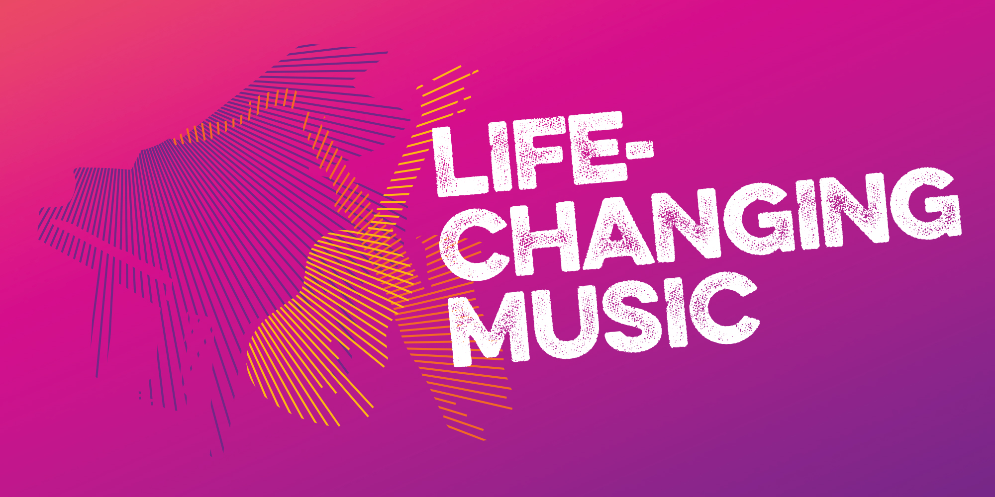 Strapline-life-changing-music
